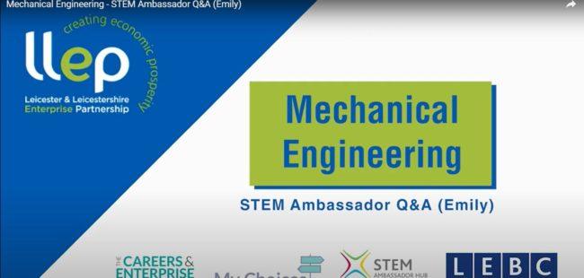 Mechanical Engineering STEM ambassador – Emily title screen