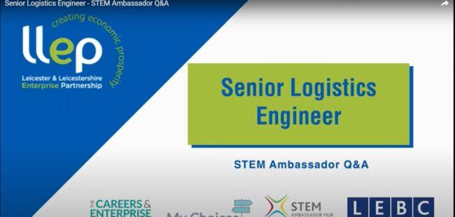 Senior Logistics Engineer STEM ambassador title screen